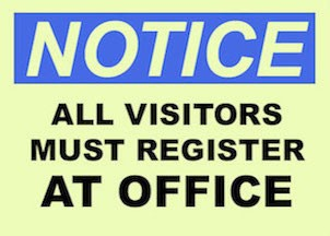 All visitors must register at the office.